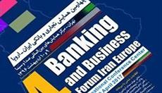 Sixth Iran-Europe Banking Business Forum took place